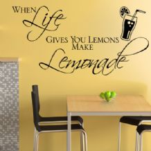 When Life Gives you Lemons Make Lemonade ~ Wall sticker / decals